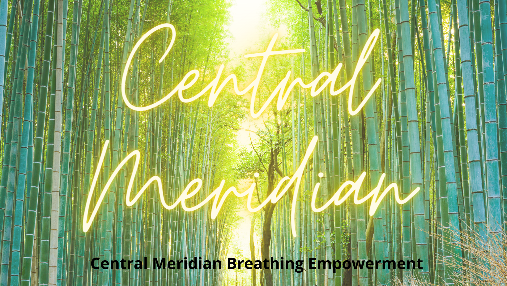 Central Meridian Breathing Empowerment (1)